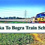 Dhaka To Bogra Train Schedule