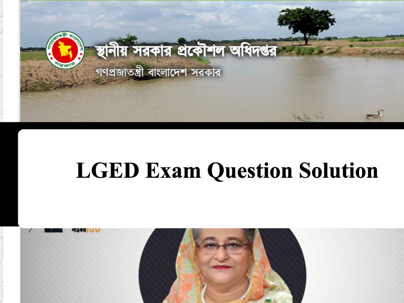 LGED Exam Question Solution 2021